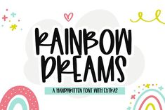 Rainbow Dreams | Font with Extras by KA Designs on @creativemarket