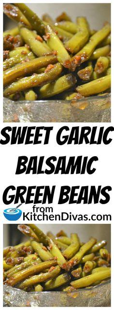 Sweet Garlic Honey Balsamic Green Beans | Kitchen Divas