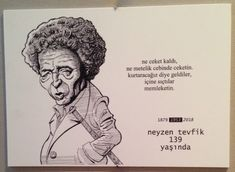 KÜLTÜR-SANAT İNSANLARI PORTRE SERGİSİ - Neyzen Tevfik sözleri - Bülent Karaköse - karikatür portre