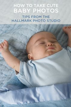 Take baby pictures like a pro with these tips from the Hallmark Photo Studio