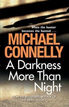 A Darkness More Than Night: Harry Bosch Mystery Harry Bosch Mystery 7 by Michael Connelly I Love Books, New Books, Good Books, Books To Read, Michael Connelly, Night Book, Best Mysteries, Book Reader, Book Authors