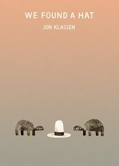 Jon Klassen's We Found a Hat cover reveal and interview