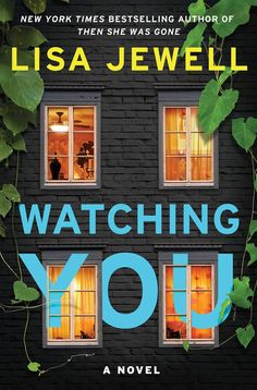 "Read Watching You: A Novel thriller crime book by Lisa Jewell . ""Quickly and assuredly, Jewell builds an ecosystem of countervailing suspicions…Tricky, clever, unexpected."" —New York New Books, Good Books, Books To Read, Leo, Thriller Books, Page Turner, Fiction Books, Literary Fiction, Historical Fiction"