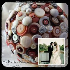 My button bouquet made from mum's old buttons and some new