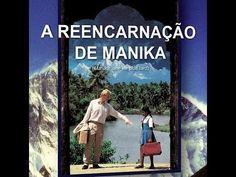 A Reencarnação de Manika - Fatos reais  - FILME  (Dublado)