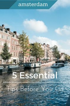 Planning for Amsterdam? Here are 5 essential tips you need to know before you go.