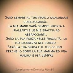 Amami, ma non fermare le mie ali se vorrò volare. Words Quotes, Sayings, Quotes About Everything, Dear Mom, To My Mother, Mamma Mia, Parenting Humor, Life Inspiration, Sentences