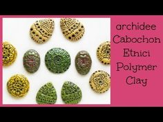 Cabochon Etnici con Incisioni   Polymer Clay Tutorial   DIY Cabochon Handmade Texture - YouTube