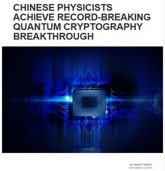 Researchers at the University of Science and Technology of China and other Chinese labs, with the collaboration of a lab in the US, have implemented a secure quantum protocol known as Measurement-Device-Independent Quantum Key Distribution (MDIQKD),suitable for practical networks and devices, over a distance of 404 km. The breakthrough, which doubles the previous MDIQKD record, opens the door to secure wide area quantum communication networks. #bitcoin #cryptocurrency #Quantum