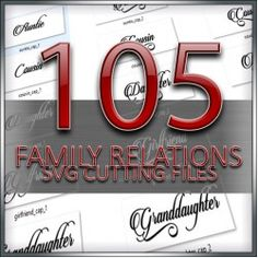 SVG Cutting Files - Family Relations (105 Cutting Files)