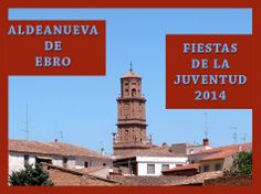 #AldeanuevaDeEbro celebrará del 1 al 4 de mayo las #Fiestas de la Juventud 2014 ... ♪ ♫ #FiestasRiojanas ♪ ♫ ♪