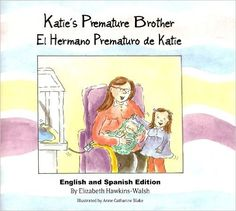 Katie's Premature Brother / El Hermano Prematuro de Katie