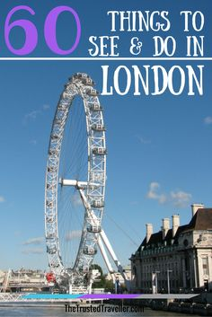 London: 60 Things to See & Do - The Trusted Traveller
