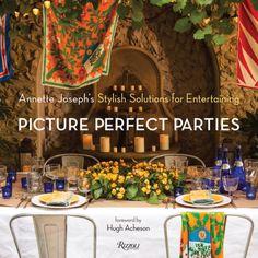 Picture Perfect Parties | Annette Joseph