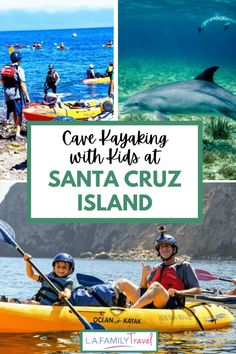 Cave Kayaking with Kids - LA Family Travel