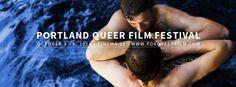 Gay Travel: Portland Queer Film Festival