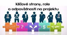 Klíčové zúčastněné strany, role a odpovědnosti na projektu
