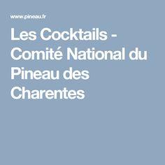 Les Cocktails - Comité National du Pineau des Charentes