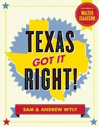 Texas Got It Right! by Sam Wyly. Why are jobs moving from the once Golden State of California to the Lone Star State of Texas? Why are the best and the brightest moving from Chicago and Detroit to Austin and Houston and Dallas? Why are Massachusetts, New York, Ohio, and Illinois losing congressmen in 2012 while Texas gains four? Why is it that Texas is growing while the other big states in America are flat or flat-out broke? Click The Pic!