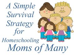 A Simple Survival Strategy for Homeschooling Moms of Many {guest post}