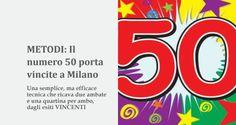METODI: Il numero 50 porta vincite a Milano | Estrazioni del Lotto di oggi 24/11/2015, estrazioni del 10eLotto di oggi del 24/11/2015, estrazioni del Superenalotto di oggi del 24/11/2015, estrazioni del winforlife di oggi del 24/11/2015