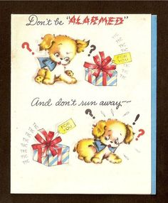 Vintage Christmas Card with Puppy and Present- Don t Be Alarmed