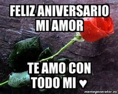 Feliz aniversario mi amor te amo cOn todo mi ♥ Marriage Anniversary, Hilario, Love And Marriage, Wish, Poems, Happy Birthday, Romantic, Quotes, Husband