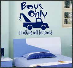 Vinyl Wall Lettering Quotes Words Boys Only Tow by WallsThatTalk, $13.00