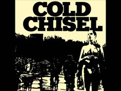 Cold Chisel - Home and Broken Hearted<3