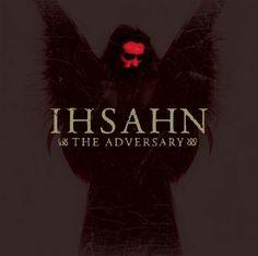 RESPECT IHSAHN RESPECT EMPEROR GO LISTEN TO THE ADVERSARY AND THEN LISTEN TO ARKTIS.