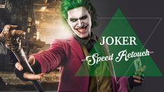 Joker - Speed Retouch