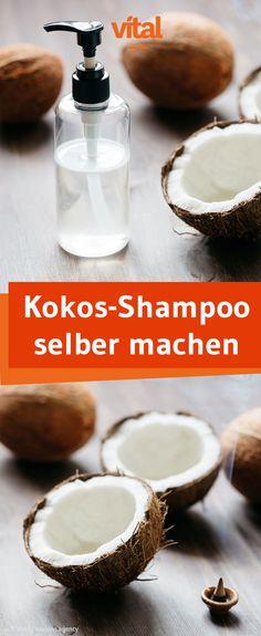 Ein pflegendes Shampoo einfach selber machen - wir zeigen euch eine Anleitung für ein DIY Kokos Shampoo!