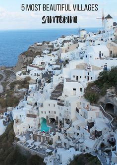 5 most beautiful villages on Santorini, Greece, travel, world - Map of Joy