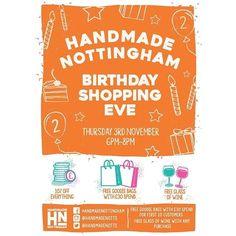 regram @handmadenotts It's tomorrow! Who's coming?  #handmadenottingham #shoppingevening #secondbirthday #wearetwo #shopnotts #shoplocal #itsinnottingham #independentnottm #nottingham #lovenotts #buyhandmade