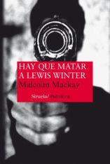hay_que_matar_a_lewis_winter_malcolm_mackay_josevi_blender_todo_negro