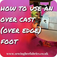 Learn how the overcast foot lets you use your sewing machine like an overlocker (serger) to sew over the edge of your fabric. Perfect for dressmaking projects and if you like to sew your own clothes.