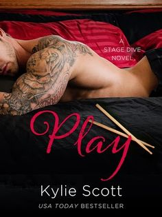 Charlando A Gusto - Play - Serie Stage Dive 02 - Kylie Scott  http://www.charlandoagusto.com/2015/03/play-serie-stage-dive-02-kylie-scott.html #Libros #Portadas