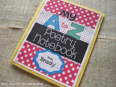 A to Z Poetry Notebook: Using Poetry to help teach the letters of the alphabet! 26 poems + Tasks that incorporate poetry into your letter study $