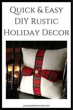 Quick and Easy DIY Rustic Hoilday Decor. Simply Place Christmas Themed Ribbon Around the Pillow You Already Have! #aff #etsy #diyhomedecor #diy #diyproject #holiday #christmasdecor