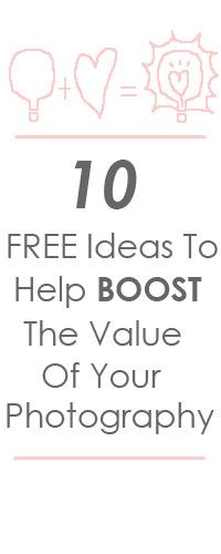 10 free ideas to boost the value of your photography (via Business 2 Community)  Don't give out prices straight away. Open up a dialogue with the person first. KV*