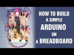 How to build a simple Arduino on a breadboard - YouTube