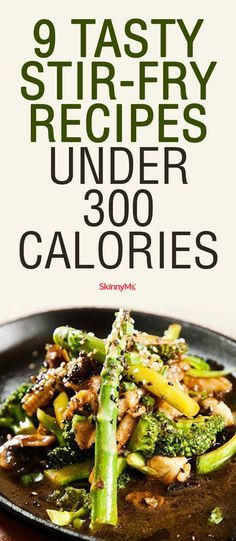 Try these 9 Tasty Stir-Fry Recipes Under 300 Calories.  Easy, delicious and packed with superfood nutrition! #stirfry #recipes #skinnyms #weightloss
