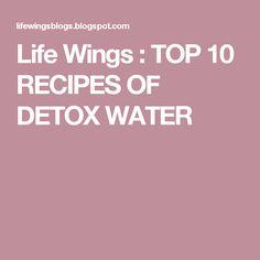 Life Wings : TOP 10 RECIPES OF DETOX WATER