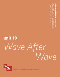 Unit 19: Wave After Wave  #mysci #fourthgrade #instructionalmaterials