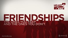 Podcast: Heart And Soul: Friendships – The Ones You Keep & The Ones You Don't