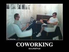 Coworking... is a lifestyle :: (with foto by Andreas Kopp)