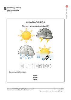 Generalitat de Catalunya Departament d'Ensenyament Institut Carles Vallbona Granollers  AULA D'ACOLLIDA Tiempo atmosférico...