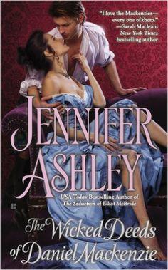 The Wicked Deeds of Daniel Mackenzie (Mackenzies Series Book 6) - Kindle edition by Jennifer Ashley. Romance Kindle eBooks @ Amazon.com.