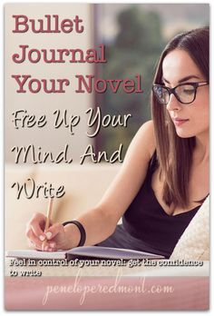 Writing a novel can be a real challenge. If you feel as if you're losing your mind, your bullet journal helps.