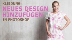Kleidung: Neues Design erstellen in Photohop